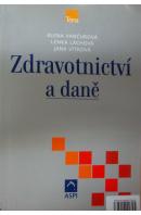 Zdravotnictví a daně - VANČUROVÁ A./ LÁCHOVÁ L./ VÍTKOVÁ J.