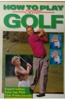 How to Play Better Golf - ...autoři různí/ bez autora
