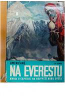 Američané na Everestu - ULLMAN James Ramsey