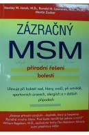 Zázračný MSM. Přírodní řešení proti bolesti - JACOB Stanley W. a kol.