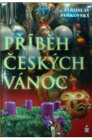 Příběh českých vánoc - JARKOVSKÝ Jaroslav