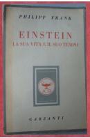 Einstein. La sua vita e il suo tempo - FRANK Philipp