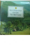 AA Illustrated Guide to Britain - ... autoři různí/ bez autora