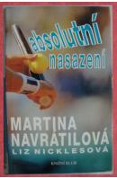 Absolutní nasazení - NAVRÁTILOVÁ M./ NICKLESOVÁ L.