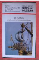 25 Highlights of the Germanisches Nationalmuseum Nürnberg - ...autoři různí/ bez autora