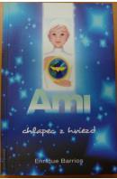 Ami, chlapec z hviezd - BARRIOS Enrique