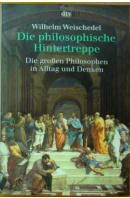 Die philosophische Hintertreppe - WEISCHEDEL Wilhelm