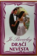 Dračí nevěsta - BEVERLEY Jo