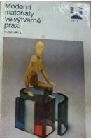 Moderní materiály ve výtvarné praxi - SCHÄTZ Miroslav