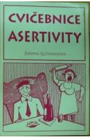 Cvičebnice asertivity - GUTMANNOVÁ Joanna
