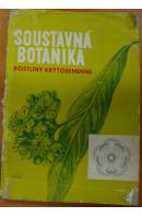 Soustavná botanika pro pedagogické instituty. Rostliny krytosemenné - GAZDA J./ STŘIHAVKOVÁ H./ TOBĚRNÁ V.