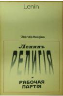 Über die Religion. Eine Auswahl - LENIN W. I.