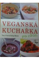 Veganská kuchařka pro zdraví - BISHOP WESTON T. a Y.