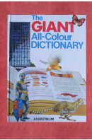 The Giant all-colour Dictionary - COURTIS Stuart A./ WATTERS Garnette