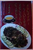 123 čínských receptov v slovenskej kuchyni - HEŘMANOVÁ Zdenka