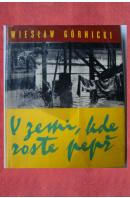 V zemi, kde roste pepř - GÓRNICKI Wieslaw