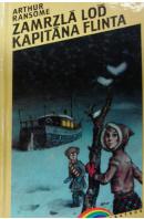 Zamrzlá loď kapitána Flinta  - RANSOME Arthur