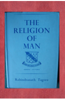 The religion of man - TAGORE Rabindranath