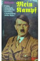 Hitlerův Mein Kampf. Z bible německého nacionálního socialismu s komentářem Jiřího Hájka - ... autoři různí/ bez autora