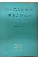 Filmová hudba Jiřího Srnky - PILKA Jiří
