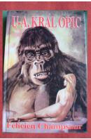 U-A, král opic - CHAMPSAUR Félicien