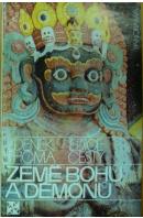 Země bohů a démonů - THOMA Zdeněk