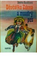 Děvčátko Zdena a moudrý pes - BEZDĚKOVÁ Zdeňka