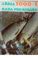 1000+1 rada pro rybáře - ŘÍHA Jaromír - ŘÍHA Jaromír