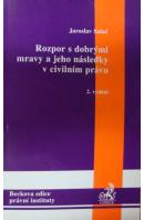 Rozpor s dobrými mravy a jeho následky v civilním právu, 2. vydání - SALAČ Jaroslav