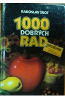 1000 dobrých rad zahrádkářům - ŠROT Radoslav