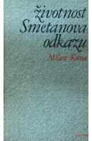 Životnost Smetanova odkazu. Kapitola z let 1939 - 1945 - KUNA Milan