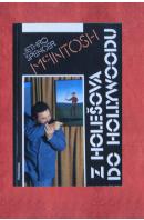 Z Holešova do Hollywoodu - McINTOSH Jethro Spencer