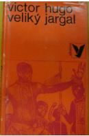 Veliký jargal - HUGO Victor