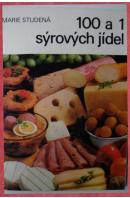 100 a 1 syrových jídel - STUDENÁ Marie