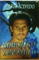 Nymfomanky z Rocky Flats - ACEVEDO Mario