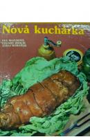 Nová kuchárka - MAZUROVÁ E./ BRHLÍK E./ ROMANUK J.