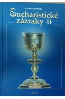 Eucharistické zázraky II - MRÁČEK František