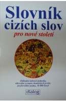 Slovník cizích slov pro nové století - ... autoři různí/ bez autora