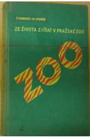 Ze života zvířat v pražské zoo. Povídky o zvířatech i v zoologické zahradě  - CHAROUS Č./ STANĚK V.J.