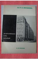 Art and Architecture in the Netherland - BAZEL Karel Petrus Cornelis de