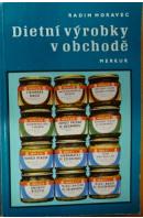 Dietní výrobky v obchodě - MORAVEC Radim