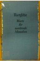Worte für werdende Menschen - NIETZSCHE Friedrich