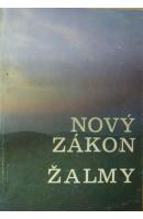 Nový zákon a žalmy. Podle ekumenického vydání z r. 1985 - ...autoři různí/ bez autora