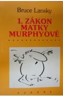 1. zákon matky Murphyové - LANSKY Bruce