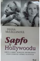Sapfo v Hollywoodu. Greta Garbo, Marlene Dietrichová aneb Lesbické aférky slavných - McLELLANOVÁ Diana
