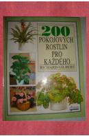 200 pokojových rostlin pro každého - GILBERT Richard