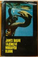 Tajemství mořských hlubin - DUGAN James