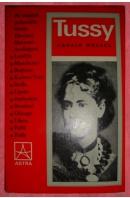 Tussy. O velmi pohnutém životě Eleanory Marxové-Avelingové - WESSEL Harald