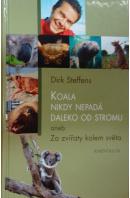 Koala nikdy nepadá daleko od stromu aneb Za zvířaty kolem světa - STEFFENS Dirk