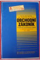 Obchodní zákoník. Praktické poznámkové vydání s výběrem z judikatury od roku 1900 - ELIÁŠ K./ DVOŘÁK T. a kol.